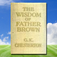 The Wisdom of Father Brown, by Gilbert Keith Chesterton Icon