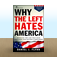Why the Left Hates America by Daniel J. Flynn Icon