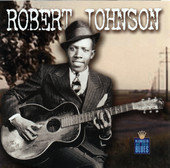 Cross Road Blues - Robert Johnson