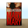 Mary Mary: A Novel by James Patterson Icon