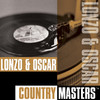 Country Masters, Lonzo & Oscar