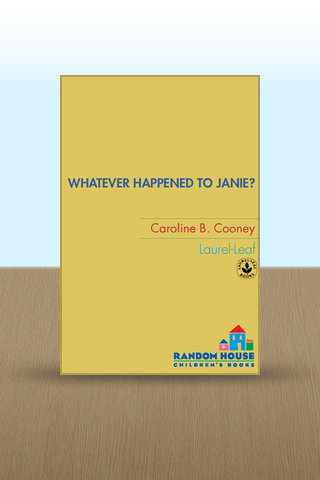 Whatever Happened to Janie? by Caroline B. Cooney Screenshot