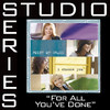For All Youve Done [Studio Series Performance Track]