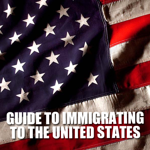 Guide to Immigrating to the United States