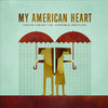 My American Heart - Tired and Uninspired