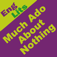 EngLits: Much Ado About Nothing