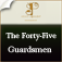 The Forty-Five Guardsmen,Alexandre Dumas, père Icon
