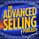 Advanced Selling Podcast—A Sales App For Sales Leaders