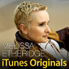 iTunes Originals - Melissa Etheridge