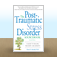 The Post-Traumatic Stress Disorder Sourcebook by Glenn R.  Schiraldi Icon