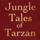 Jungle Tales of Tarzan by Edgar Rice Burroughs; ebook