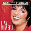 Liza Minnelli: 16 Biggest Hits