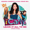 Leave It All to Me (Theme from ICarly) [feat. Drake Bell]