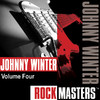 Rock Masters: Johnny Winter, Vol. 4