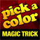 Pick a Color - Fun Magic Trick