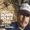 Upside Down Home 2004 - Year of the Monkey