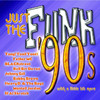 Various Artists - Just The Funk: '90s