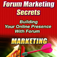Forum Marketing Secrets