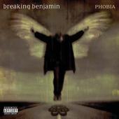 """Phobia"" by Breaking Benjamin"