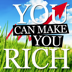 You Can Make You Rich