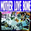 Holy Roller - Mother Love Bone