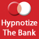 Hypnotize Your Bank Manager