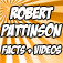 Robert Pattinson Awesome Facts + Videos Icon