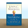Thinking for a Change: 11 Ways Highly Successful People Approach Life and Work by John C. Maxwell Icon