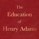 The Education of Henry Adams by Henry Adams; ebook Icon