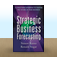 Strategic Business Forecasting : A Structured Approach to Shaping the Future of Your Business by Simon  Dr. Ramo Icon