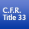 C.F.R. Title 33: Navigation and Navigable Waters Icon
