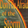 Don't Be Afraid Of The Storm Icon