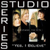 Studio Series: Yes, I Believe (Performance Tracks) - EP
