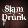 Slam Drunk