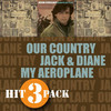 Our Country / Jack & Diane / My Aeroplane - EP