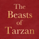 The Beasts of Tarzan by Edgar Rice Burroughs; ebook