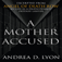 A Mother Accused Icon