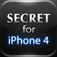 Secrets for iPhone 4 - Tips &amp; Tricks