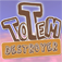 Totem Destroyer Icon