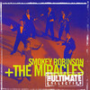 The Ultimate Collection: Smokey Robinson and the Miracles