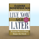 Live Now, Age Later by Isadore Rosenfeld Icon