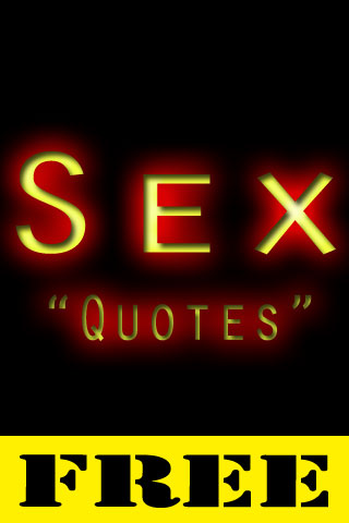More apps related Sex Quotes Free