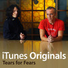 iTunes Originals - Tears for Fears