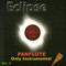 ECLIPSE - Panflute Only Instrumental Vol. II