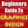 The Beginners Guide To Graphics Design