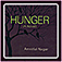 Hunger (A Novel)