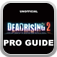 "Pro Guide-""Dead Rising 2 Version""-Free"