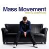 Mass Movement (Mixed by Joe Bermudez)