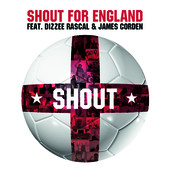 Shout (feat. Dizzie Rascal & James Corden) by Shout For England