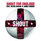 Shout (feat. Dizzie Rascal & James Corden) by Shout For England
